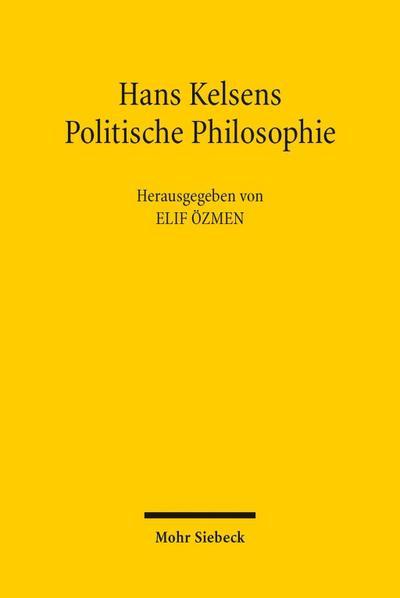 Hans Kelsens Politische Philosophie