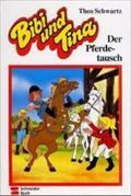 Bibi und Tina, Bd.22, Der Pferdetausch