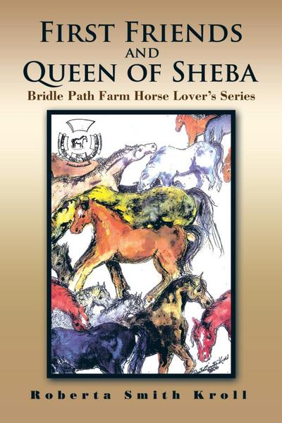 First Friends and Queen of Sheba