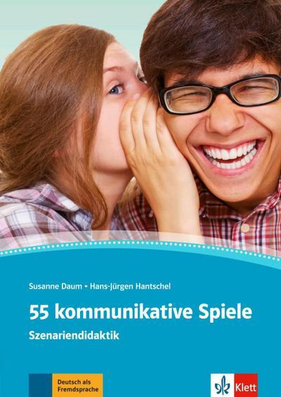 55 kommunikative Spiele A1-C1