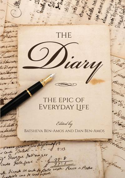 The Diary: The Epic of Everyday Life
