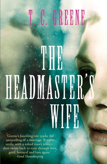 The Headmaster's Wife, Thomas Christopher Greene