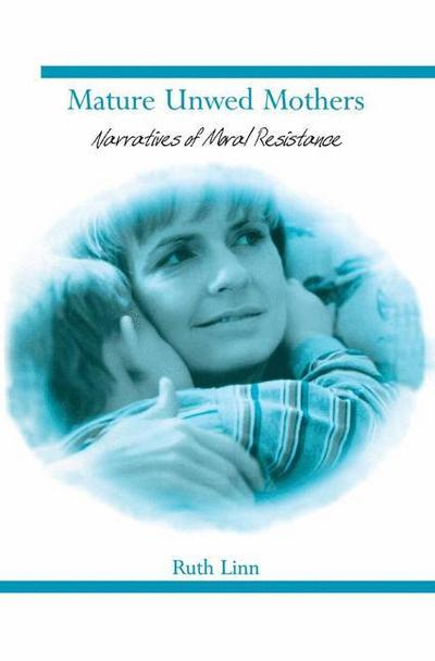Mature Unwed Mothers