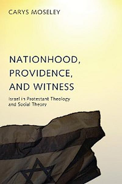 Nationhood, Providence, and Witness