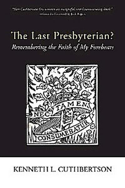 The Last Presbyterian?