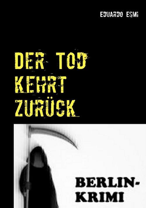 Der Tod kehrt zurück Eduardo Esmi