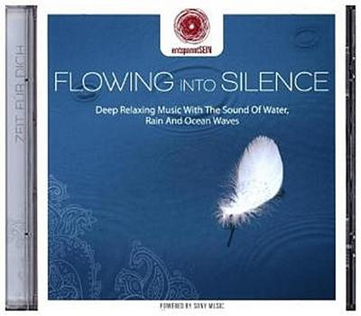 Flowing Into Silence, 1 Audio-CD