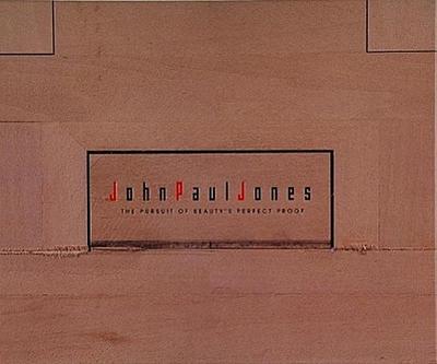 John Paul Jones: The Pursuit of Beauty's Perfect Proof