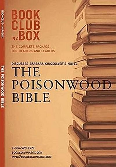 Bookclub-In-A-Box Discusses the Poisonwood Bible: A Novel by Barbara Kingsolver [With Post-It Notes and Bookmark and Booklet]