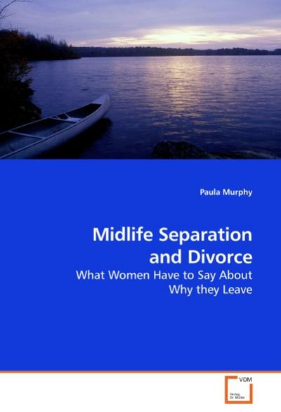 Midlife Separation and Divorce