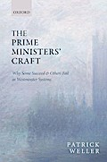 The Prime Ministers' Craft: Why Some Succeed and Others Fail in Westminster Systems