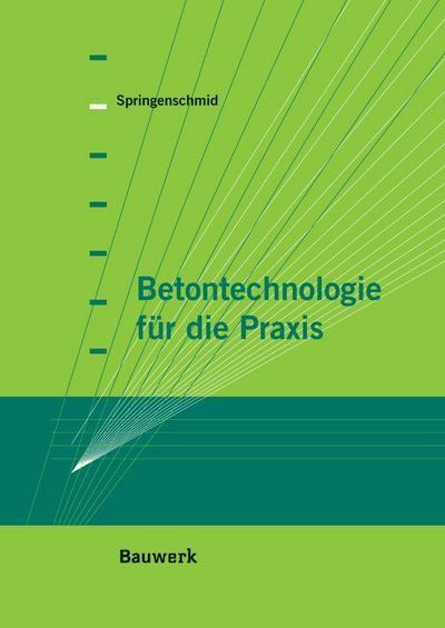 Betontechnologie für die Praxis (Bauwerk)
