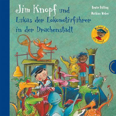 Jim Knopf und Lukas der Lokomotivführer in der Drachenstadt