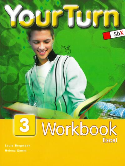 Your Turn 3. 7. Schulstufe. Workbook Excel