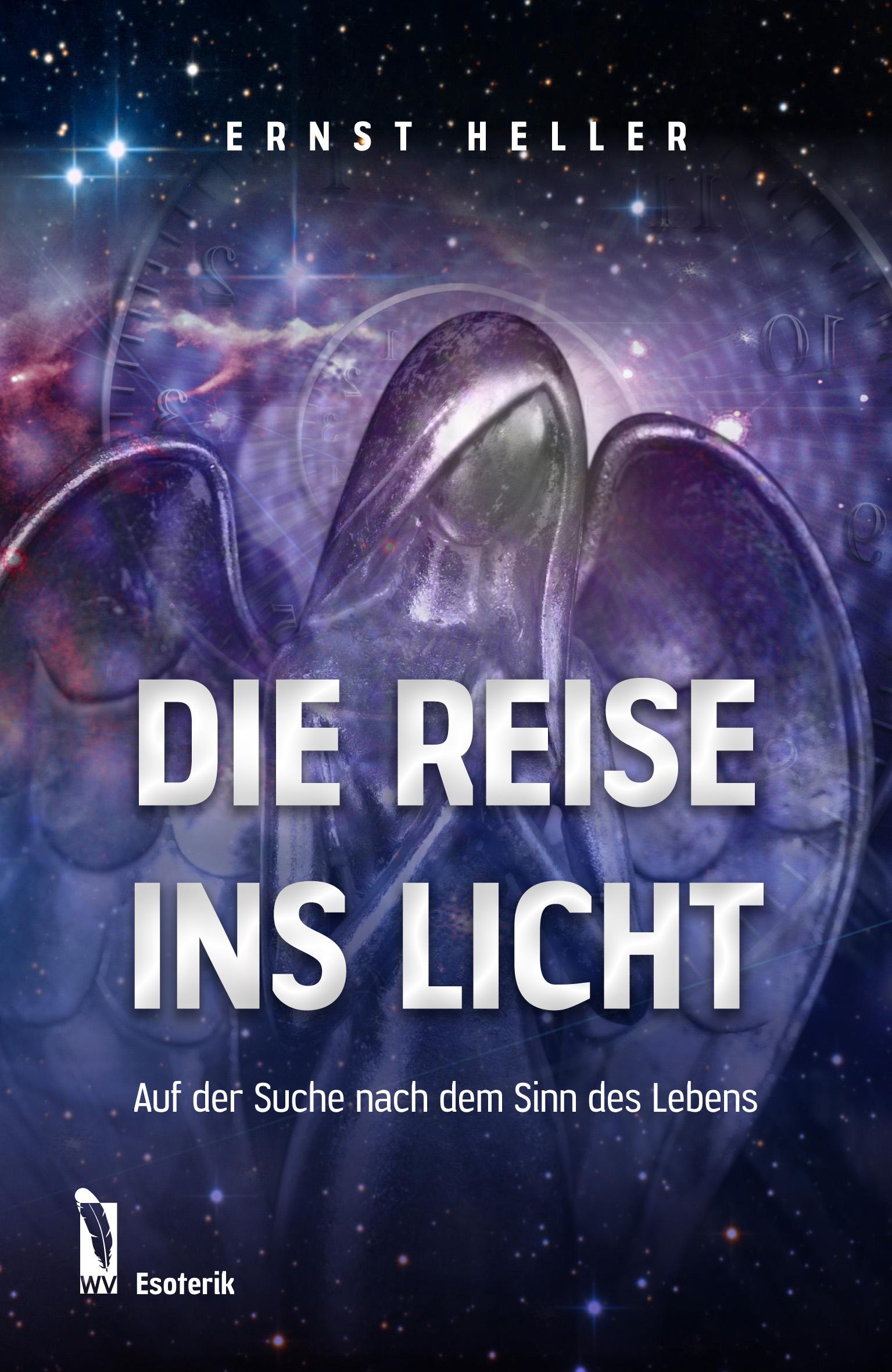 Die Reise ins Licht Ernst Heller