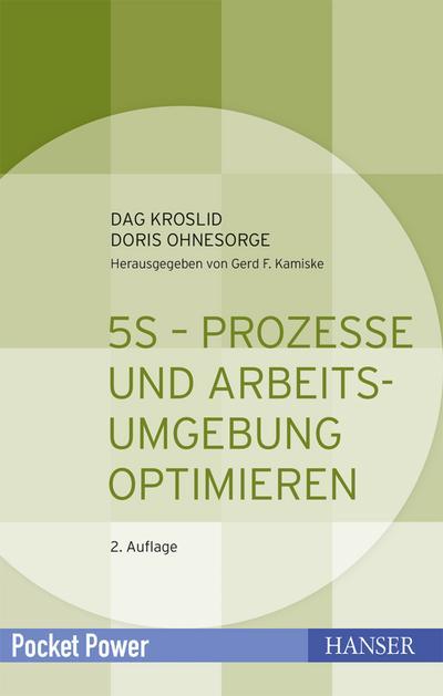 5S - Prozesse und Arbeitsumgebung optimieren