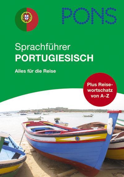 PONS Sprachführer Portugiesisch: Alles für die Reise von unbekannt (2010) Broschiert
