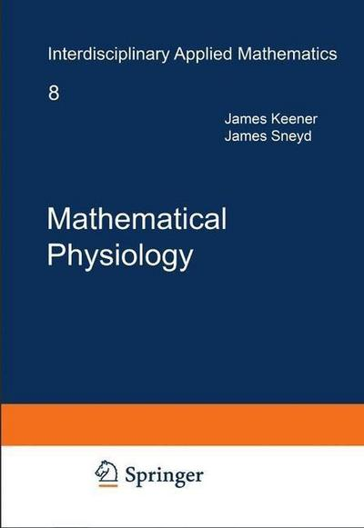 Mathematical Physiology. 2 vols.