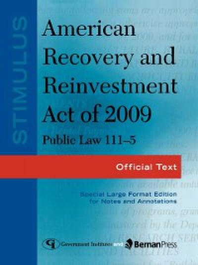 Stimulus: American Recovery and Reinvestment Act of 2009: PL 111-5