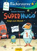 Superhugo fliegt zum Mond!; Band 5; Büchersterne; Ill. v. Büchner, Sabine; Deutsch