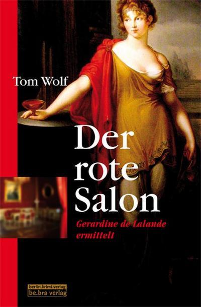 Der rote Salon: Gerardine de Lalande ermittelt