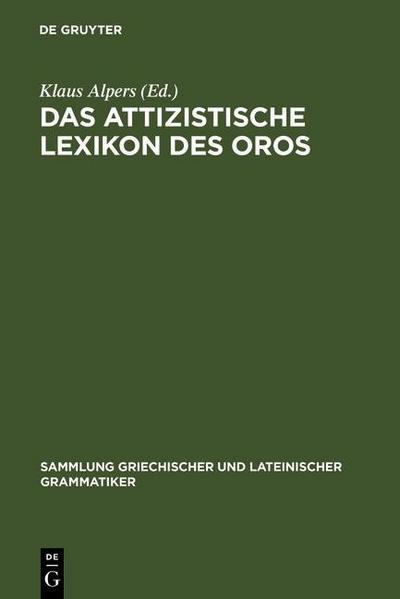Das attizistische Lexikon des Oros