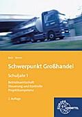 Schwerpunkt Großhandel Schuljahr 1: Baden-Württemberg