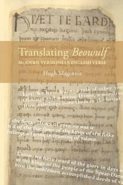 Translating <I>Beowulf</I>: Modern Versions in English Verse