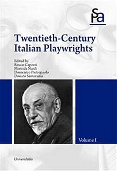 Twentieth-Century Italian Playwrights