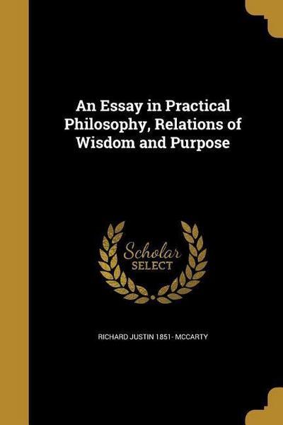 ESSAY IN PRAC PHILOSOPHY RELAT