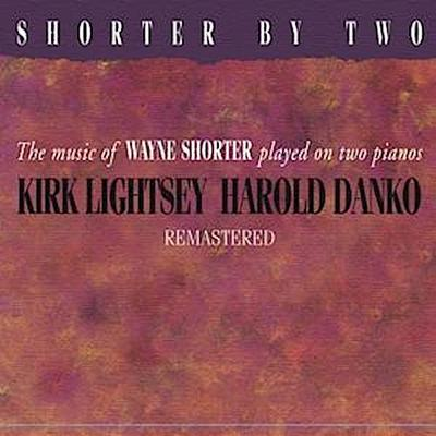 Shorter By Two (Remastered)