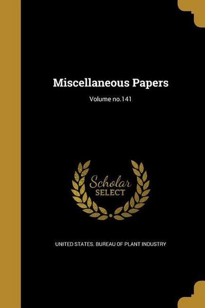 MISC PAPERS VOLUME NO141
