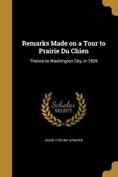 REMARKS MADE ON A TOUR TO PRAI
