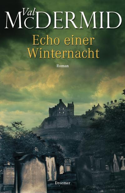 Echo einer Winternacht: Roman