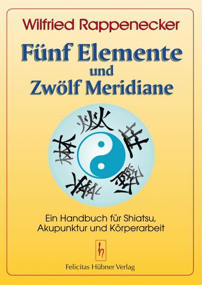 Fünf Elemente und zwölf Meridiane