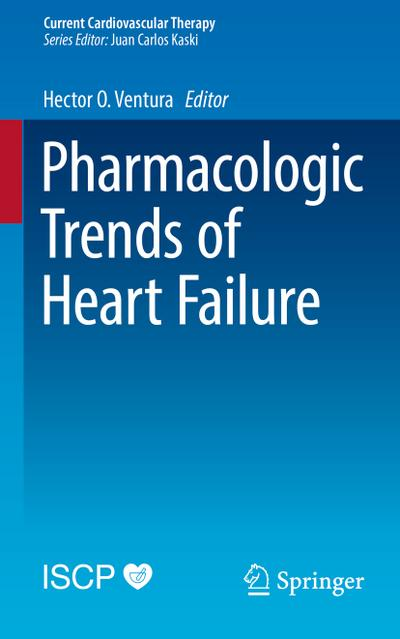 Pharmacologic Trends of Heart Failure