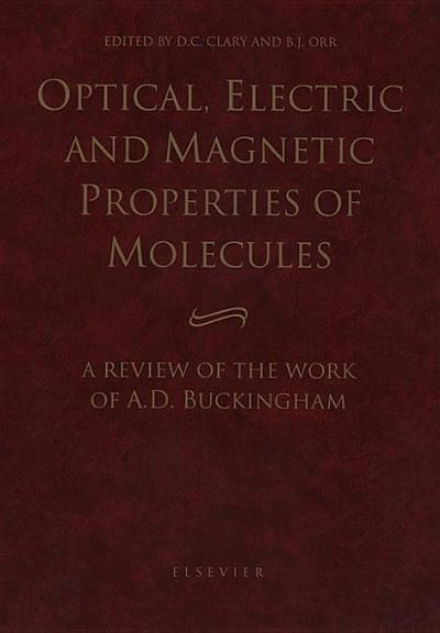 Optical, Electric and Magnetic Properties of Molecules: A Review of the Work of A.D. Buckingham