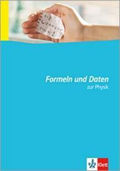 Formeln und Daten zur Physik