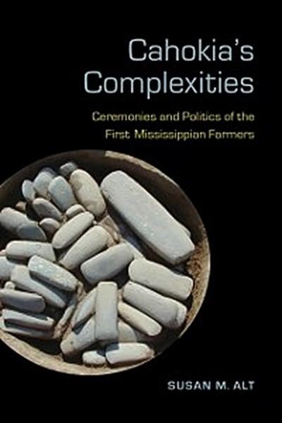 Cahokia's Complexities