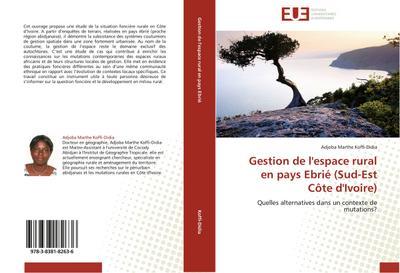 Gestion de l'espace rural en pays Ebrié (Sud-Est Côte d'Ivoire)