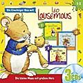 Leo Lausemaus Box 1. ... will nicht essen / ... nicht in den Kindergarten / ... nicht Zähne putzen. CD
