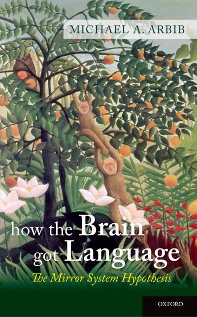 How the Brain Got Language