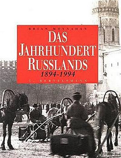 Das Jahrhundert Russlands 1894-1994