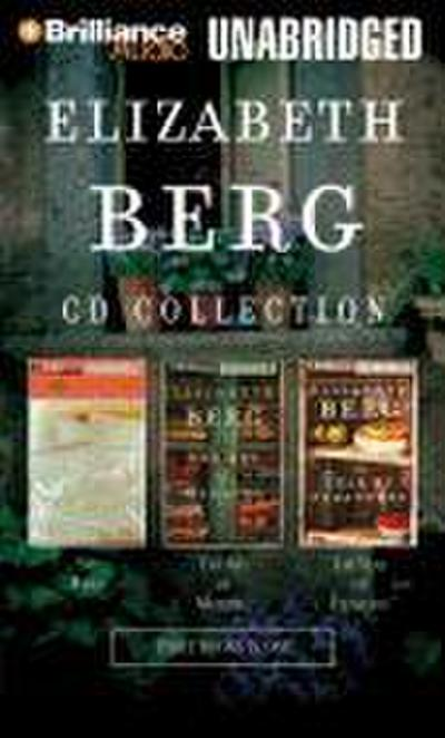 Elizabeth Berg CD Collection: Say When, the Art of Mending, and the Year of Pleasures
