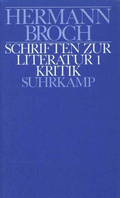 Kommentierte Werkausgabe 9/1. Schriften zur Literatur 1
