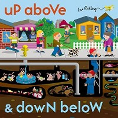 Up Above and Down Below