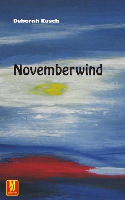 Novemberwind Deborah Kusch
