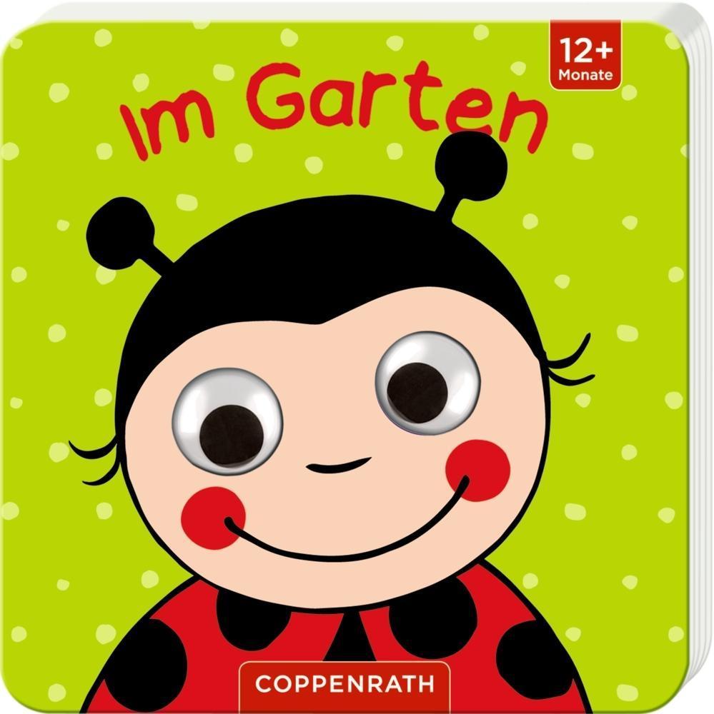 Mein Kulleraugen-Fühlbuch: Im Garten, Maike Taddicken