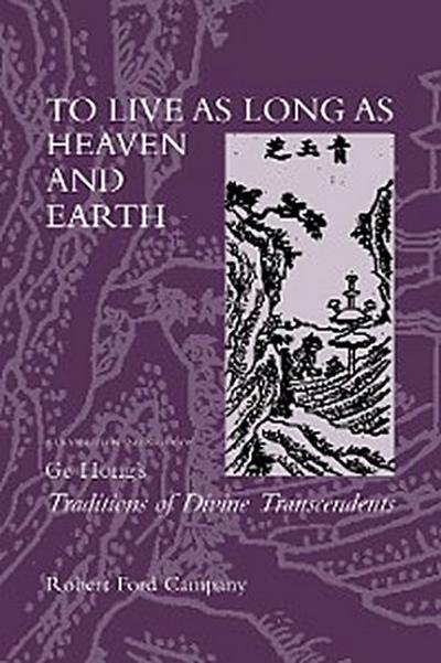 To Live as Long as Heaven and Earth