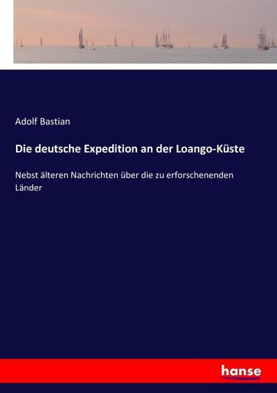 Die deutsche Expedition an der Loango-Küste